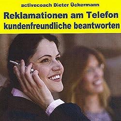 Reklamationen am Telefon. Kundenfreundlich beantworten