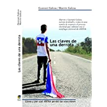 LAS CLAVES DE UNA DERROTA (Spanish Edition)
