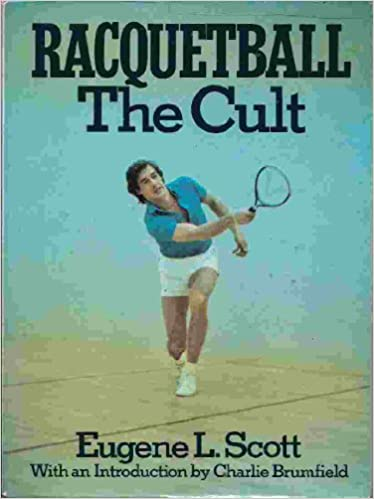 Racquetball The Cult