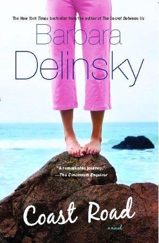Coast Road by Delinsky, Barbara (2008) Paperback