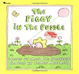 The Piggy in the Puddle, Charlotte Pomerantz, 0689712936