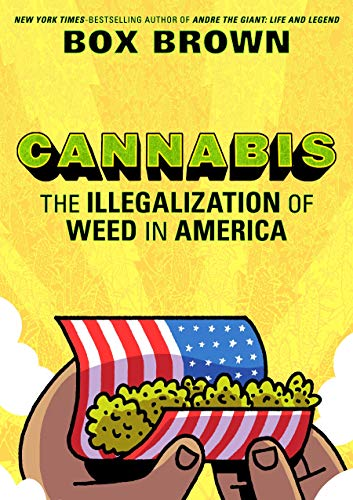 Pdf Comics Cannabis: The Illegalization of Weed in America