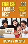 ENGLISH LAUGHS BEST: 300 FABULOUS PUN JOKES TO LEARN ENGLISH