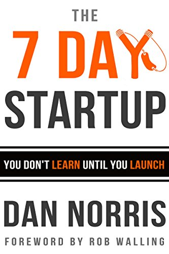 Amazon the 7 day startup you dont learn until you launch the 7 day startup you dont learn until you launch by norris fandeluxe Gallery
