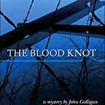 The Blood Knot | John Galligan