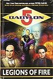 Legions of Fire (Babylon 5: Centauri Prime Trilogy) (Babylon, 5)