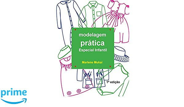 Modelagem Pratica Especial Infantil: Amazon.es: Marlene mukai: Libros en idiomas extranjeros