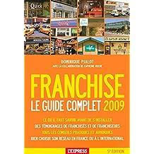 Franchise guide complet 2009