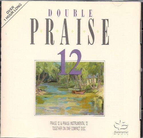 Double Praise 12: Praise 12 & Praise Instrumental
