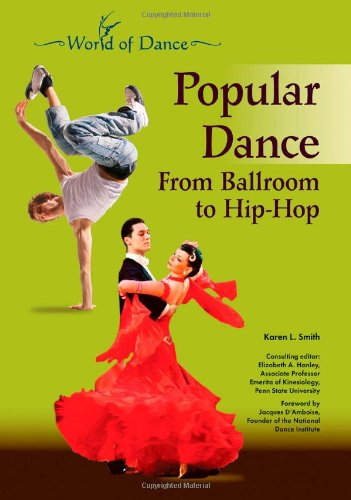 Popular Dance: From Ballroom to Hip-hop (World of Dance) by Chelsea House Pub