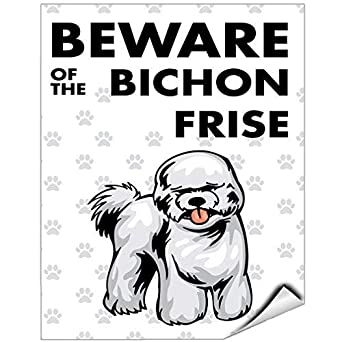 Beware Of Bichon Frise Dog Vinyl Label Decal Sticker Vinyl Label 18 X 24  Inches: Amazon.com: Industrial U0026 Scientific