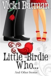 Little Birdie Who: and Other Stories