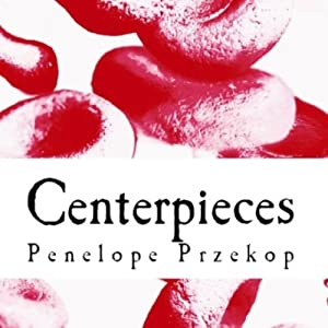 Centerpieces Audiobook