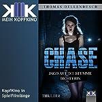 Chase: Jagd auf die stumme Dichterin (Chase 1) | Thomas Dellenbusch
