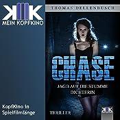 Chase: Jagd auf die stumme Dichterin (Chase 1)   Thomas Dellenbusch