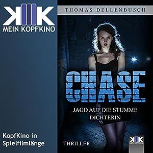 Chase: Jagd auf die stumme Dichterin (Chase 1) Hörbuch