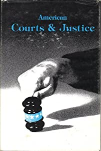 Hardcover American Courts & Justice. Book