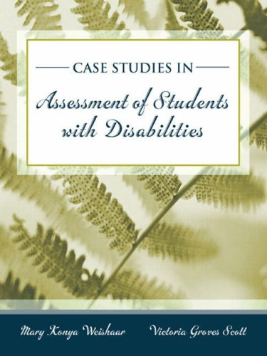 Case Studies in Assessment of Students with Disabilities (Victoria Case)