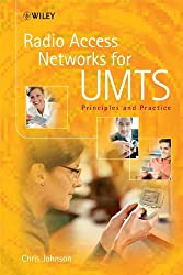 Radio Access Networks for UMTS: Principles and Practice