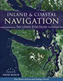 Inland and Coastal Navigation: For Power-driven and Sailing Vessels, 2nd Edition