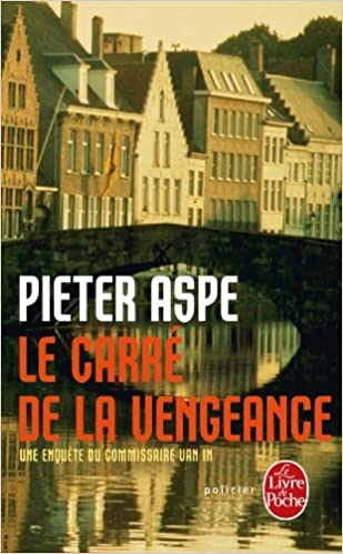 Le Carre De La Vengeance Ldp Policiers French Edition P