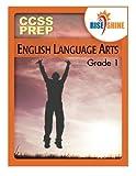 img - for Rise & Shine CCSS Prep Grade 1 English Language Arts book / textbook / text book