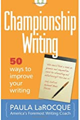 Championship Writing: 50 Ways to Improve Your Writing Paperback