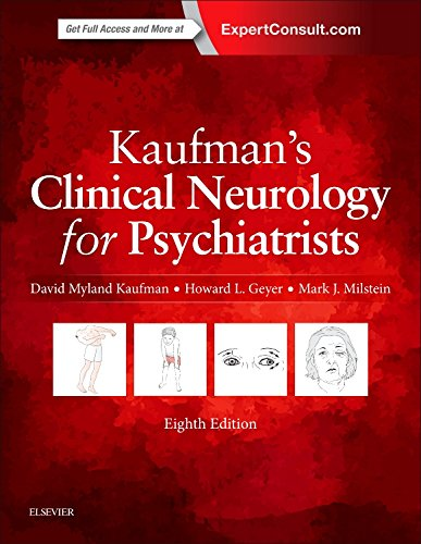Kaufman's Clinical Neurology for Psychiatrists, 8e (Major Problems in Neurology)