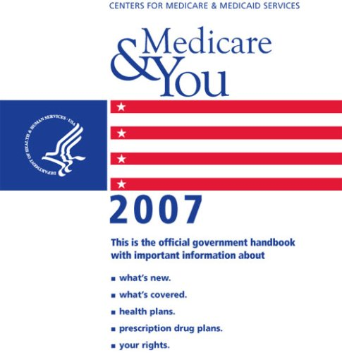 Medicare   You 2007  Medicare And You