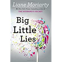 Big Little Lies by Liane Moriarty (2014-07-29)