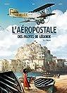 L'Aéropostale - Des pilotes de légende, tome 3 : Vachet par Bec