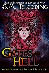 Gates of Hell: Episode 4 (Whiskey Witches Book 0)
