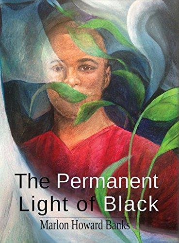The Permanent Light Of Black