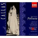 Donizetti: Poliuto (complete opera live 1960) with Maria Callas, Franco Corelli, Antonino Votto, Orchestra & Chorus of La Scala, Milan