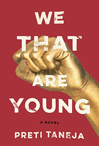We That Are Young: A novel
