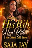 His Rib, Her Rider: An Urban Love Story