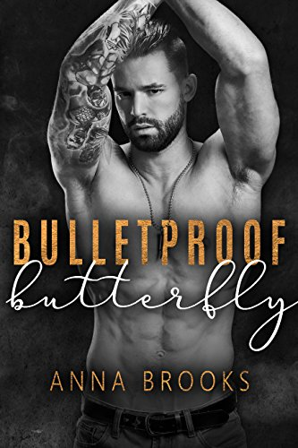 Bulletproof Butterfly by [Brooks, Anna]
