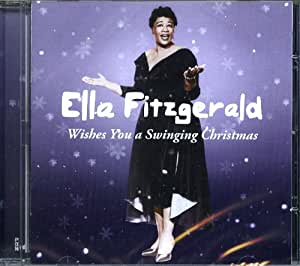 Ella Fitzgerald Wishes You A Swinging Christmas Amazon