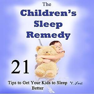 The Children's Sleep Remedy Audiobook