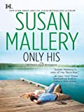 Only His (Fool's Gold Book 6)