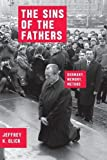 img - for The Sins of the Fathers: Germany, Memory, Method (Chicago Studies in Practices of Meaning) book / textbook / text book