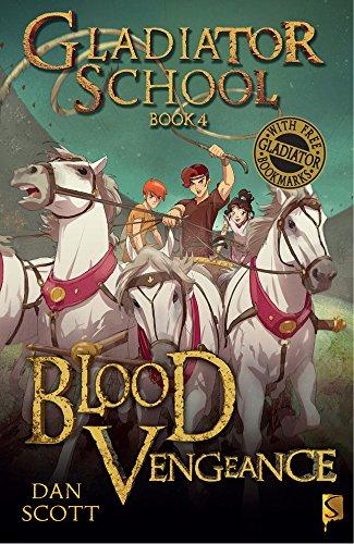 Blood Vengeance: Book 4 (Gladiator School)