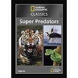 National Geographic Classics: Super Predators