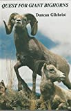 img - for Quest for Giant Bighorns (OUT OF PRINT) book / textbook / text book