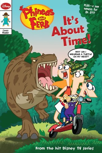 Read Online Phineas and Ferb Comic Reader #4: It's About Time! PDF