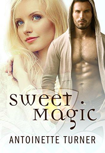 Sweet Magic by [Turner, Antoinette]