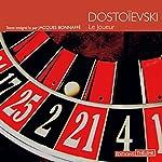 Le joueur | Fédor Dostoïevski