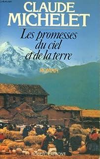 Les promesses du ciel et de la terre [1], Michelet, Claude