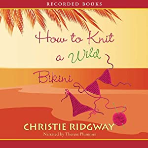 How to Knit a Wild Bikini Audiobook