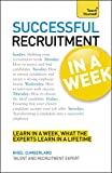 Successful Recruitment in a Week: Teach Yourself